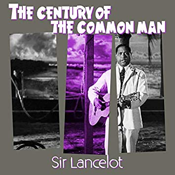The Century of the Common Man