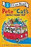 Pete the Cat's Family Road Trip (I Can Read Level 1)