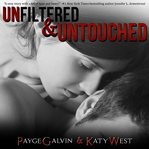 Unfiltered & Untouched audiobook cover art