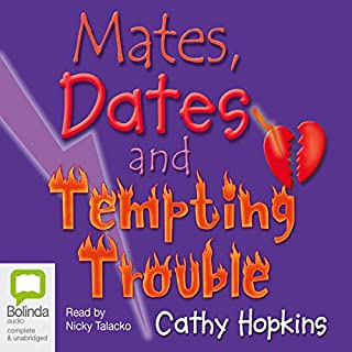 Mates, Dates and Tempting Trouble                   By:                                                                                                                                 Cathy Hopkins                               Narrated by:                                                                                                                                 Nicky Talacko                      Length: 5 hrs and 33 mins     Not rated yet     Overall 0.0