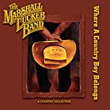 Where a Country Boy Belongs von The Marshall Tucker Band