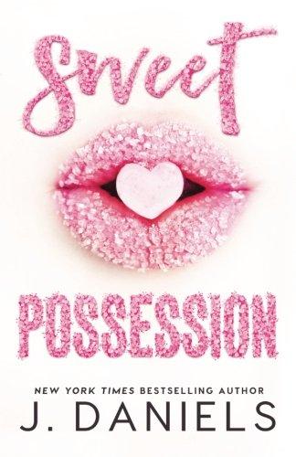 Sweet Possession (Sweet Addiction) (Volume 2)