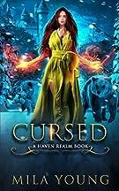 Cursed: A Reverse Harem Fairy Tale Retelling (Haven Realm)
