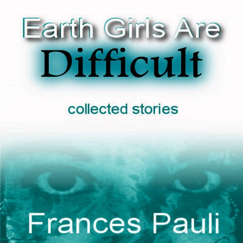 Earth Girls Are Difficult audiobook cover art