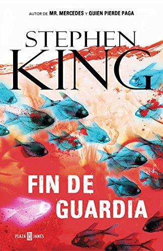 Fin de guardia (Trilogía Bill Hodges 3) de [Stephen King]