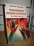 Terrorismo internazionale. La verità nascosta