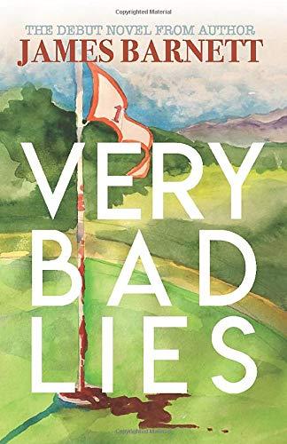 Very Bad Lies