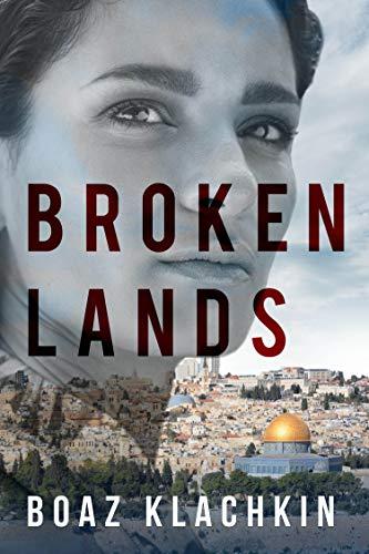 Broken Lands: A Novel