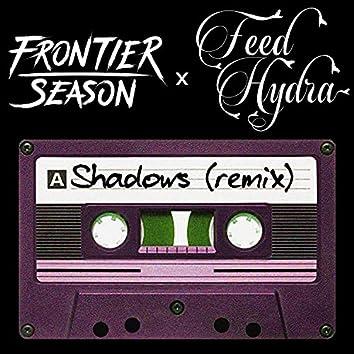 Shadows (Feed Hydra Remix)