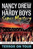 Terror on Tour (1) (Nancy Drew/Hardy Boys)