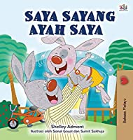 I Love My Dad (Malay Book for Children) (Malay Bedtime Collection)