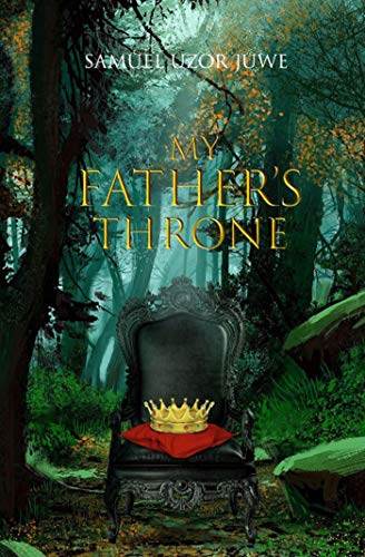 My Father's Throne (English Edition)