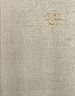 150 Years of American Painting, 1794-1944