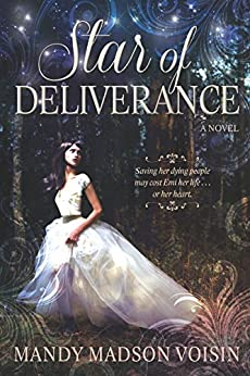 Star of Deliverance by [Mandy Madson Voisin]