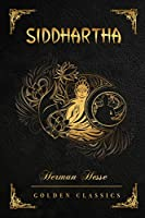 Siddhartha: Deluxe Edition (Illustrated)