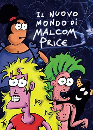 Il nuovo mondo di Malcom Price