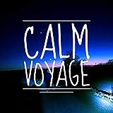 Calm Voyage