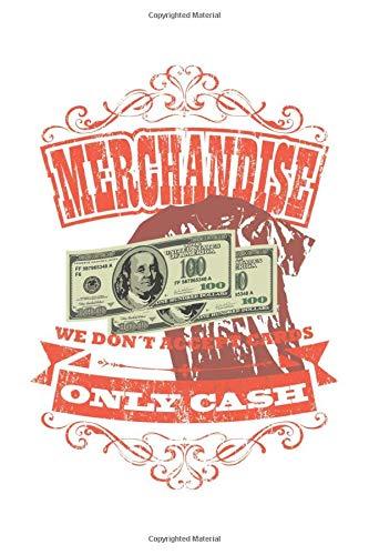 Merchandise | We Don't Accept Cards | Only Cash: Veranstaltungstechniker Geschenk Für Lichttechniker Crew Theater Dina5 Blanko Notizbuch Tagebuch Planer Notizblock Kladde Journal Malheft Strazze