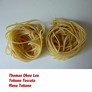 Thomas Oboe Lee: Tokuno Toccata