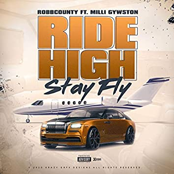 Righ High Stay Fly