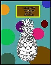 Libro da colorare cibo delizioso: Per ragazzi, ragazze, bambini piccoli, libri da colorare per bambini dai 2 ai 4 anni. Fr...