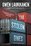 The Stolen Ones (A Stevens and Windermere Novel)