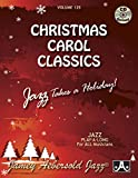 Play-A-Long Series, Vol. 125, Christmas Carol Classics: Jazz Takes a Holiday! (Book & CD Set) (Jazz Play-A-Long for All Musicians, Vol 125)