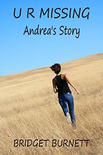 U R MISSING: Andrea's Story