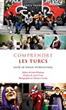 Comprendre les Turcs - Guide de voyage interculturel par Salhi
