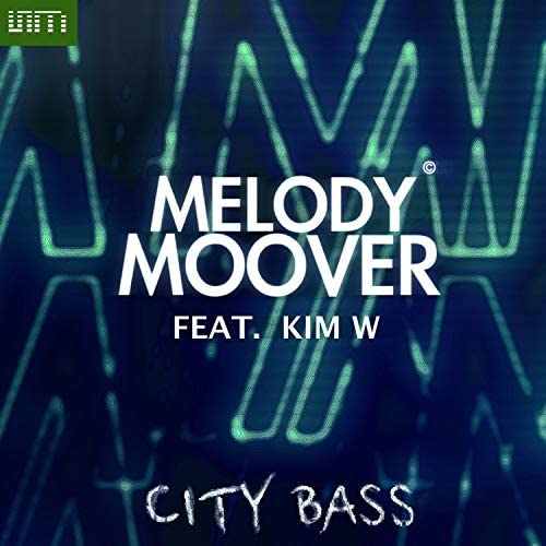 Melody Moover feat. Kim W