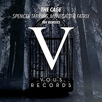 The Cage (The Remixes)