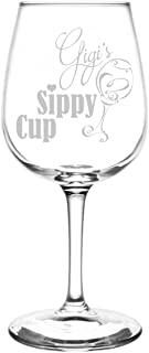 (Gigi) Funny Sippy Cup Novelty Present & Gift Idea Inspired - Laser Engraved 12.75oz Libbey All-Purpose Wine Taster Glass