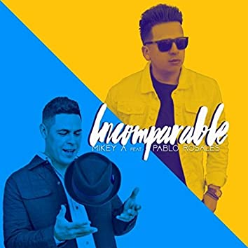 Incomparable (feat. Pablo Rosales)