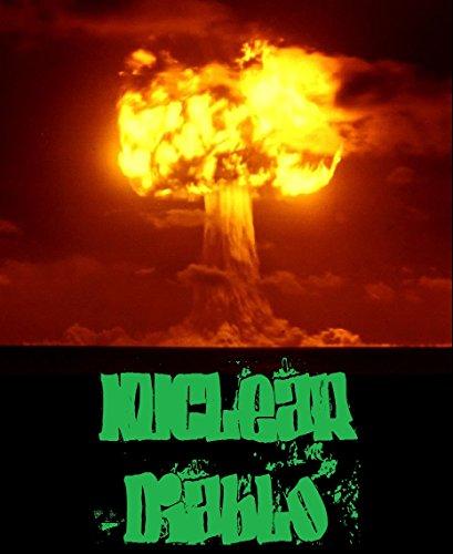 Nuclear Diablo by [Ethan Indigo Smith]