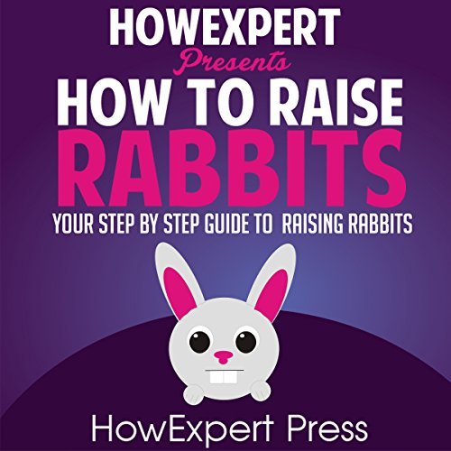 How to Raise Rabbits audiobook cover art