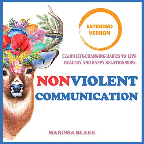 Non-Violent Communication: Extended Version cover art