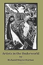 Artists In The Underworld
