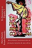 Es flamenco es España 3: Miscelanea continuación en formato tarjeta de mis obras: Volume 3