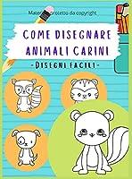 Come Disegnare Animali Carini