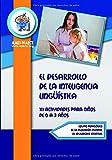 El Desarrollo de la Inteligencia Lingüística: 111 Actividades para niños de 0 a 3 años (Biblioteca AMEI-WAECE)