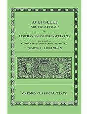 Aulus Gellius: Attic Nights, Books 11-20 (Auli Gelli Noctes Atticae: Libri XI-XX) (Oxford Classical Texts)