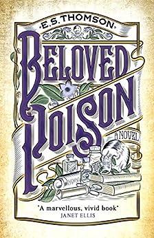 Beloved Poison: A page-turning thriller full of dark secrets (Jem Flockhart Book 1) by [E. S. Thomson]