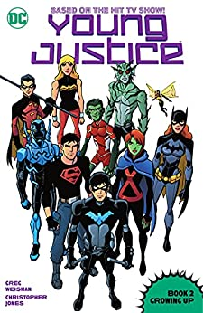 Young Justice (2011-2013): Book Two: Growing Up by [Greg Weisman, Kevin Hopps, Christopher Jones, Luciano Vecchio]