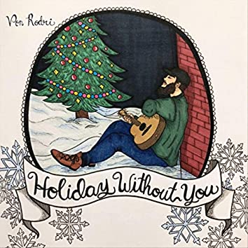Holiday Without You