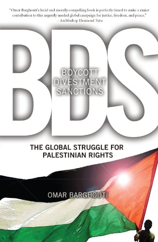 Boycott, Divestment, Sanctions: The Global Struggle for Palestinian Rights (Ultimate Series)