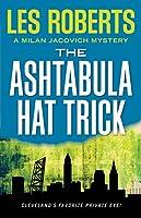 The Ashtabula Hat Trick (Milan Jacovich Mystery)