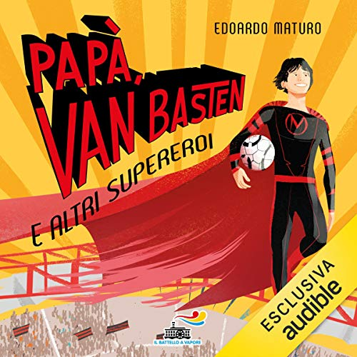 Papà, Van Basten e altri supereroi copertina