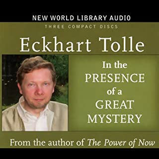 In the Presence of a Great Mystery                   Written by:                                                                                                                                 Eckhart Tolle                               Narrated by:                                                                                                                                 Eckhart Tolle                      Length: 2 hrs and 48 mins     1 rating     Overall 5.0