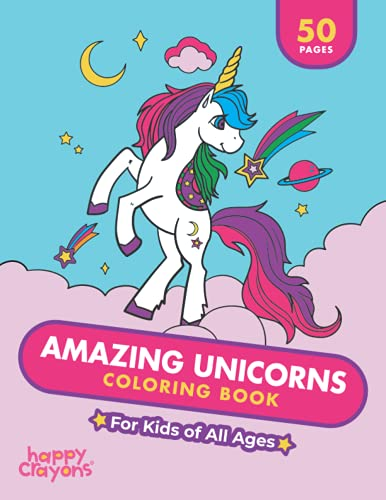 Amazing Unicorns Coloring Book: For Kids of All Ages (Happy Crayons Coloring Books)