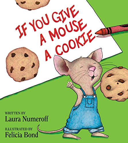 If You Give a Mouse a Cookie Book (Cloudy With A Chance Of Meatballs Illustrations)